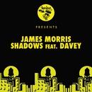 Shadows (feat. Davey)/James Morris