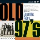 Satellite Rides/Old 97's