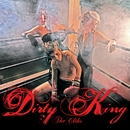 Dirty King/The Cliks