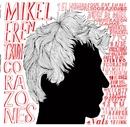 Corazones/Mikel Erentxun