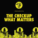 What Matters/The Checkup