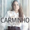Canto/Carminho