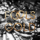 Fool's Gold/Jill Scott