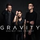 Gravity/アゲインスト・ザ・カレント