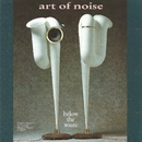 Below the Waste/Art of Noise