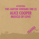 Muscle Of Love/Alice Cooper