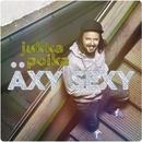 Äxy sexy/Jukka Poika