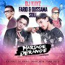 Mariage dérangé (feat. Farid & Oussama et Souf)/DJ Kayz