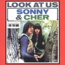 Look At Us/Sonny and Cher
