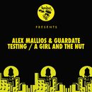 Testing / A Girl And The Nut/Alex Mallios, Guardate