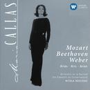 Maria Callas - Mozart, Beethoven & Weber Arias/Maria Callas