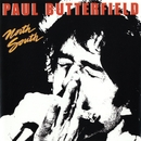 North South/Paul Butterfield