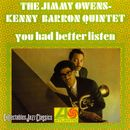 You Had Better Listen/The Jimmy Owens-Kenny Barron Quintet