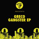 Gangster EP/GRECO (NYC)