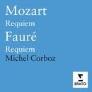 Mozart: Requiem/Faure: Requiem/Michel Corboz