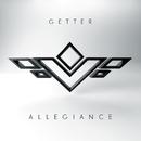 Allegiance/Getter
