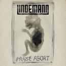 Praise Abort/Lindemann