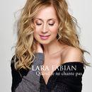 Quand je ne chante pas (Radio Edit)/Lara Fabian