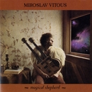 Magical Shepherd/Miroslav Vitous