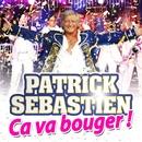 Ca va bouger !/Patrick Sébastien