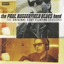 The Original Lost Elektra Sessions/The Paul Butterfield Blues Band