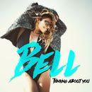 Thinking About You/Bell