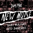 Into Darkness/Taiki Nulight
