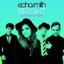 Bright (Lost Kings Remix)/Echosmith