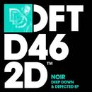 Deep Down & Defected EP/Noir