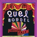Quel Bordel/Christian Falk