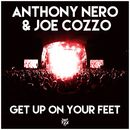 Get Up on Your Feet/Anthony Nero