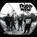 Outsider/Friend Or Foe