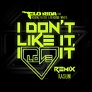 I Don't Like It, I Love It (feat. Robin Thicke & Verdine White) [Kasum Remix]/Flo Rida