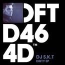 Dirty EP/DJ S.K.T