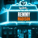 Madison/Remmy