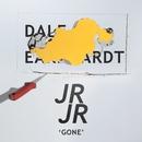 Gone/JR JR