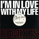 I'm In Love With My Life (Remixes)/PHASES