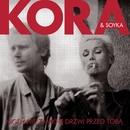 Nigdy Nie Zamkne Drzwi Przed Toba (feat. Stanislaw Soyka)/Kora