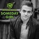 Someday Girl/Hunter Hayes