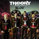Blow (Americana Version)/Theory Of A Deadman