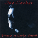 Have A Little Faith/Joe Cocker