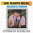 Koleksi Lagu Lagu Terbaik/Othman Hamzah