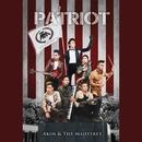 Patriot/Akim & The Majistret