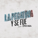 Y se fue (feat. Onda Vaga)/La Pegatina