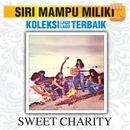 Koleksi Lagu Lagu Terbaik/Sweet Charity