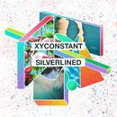Silverlined (Remixes)/XYconstant