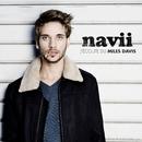 J'écoute du Miles Davis (Radio Version)/Navii