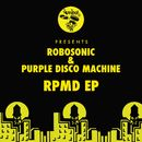 RPMD EP/Robosonic, Purple Disco Machine