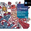 Stravinsky: Le Rossignol; Renard/Natalie Dessay/James Conlon