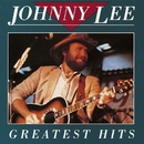 Greatest Hits/Johnny Lee